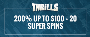 Thrills welcome bonus