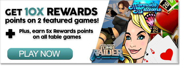 10x Royal Vegas Rewards on Tomb Raider & Mermaid Millions