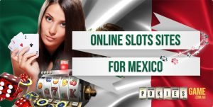 Online slots Mexico